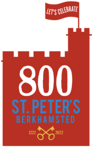 Celebrate 800 years of St Peter's Berkhamsted - 1222-2022